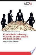 libro Crecimiento Urbano Y Vivienda En Una Ciudad Media Mexican