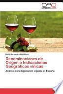 libro Denominaciones De Origen E Indicaciones Geográficas Vínicas