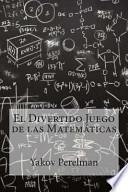libro El Divertido Juego De Las Matematicas