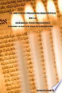 libro El MÉtodo PragmalingÜÍstico En La ExÉgesis Postmoderna
