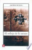 libro El Reflejo De Lo Oscuro