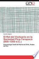 libro El Rol Del Vestuario En La Sociedad Pica Tarapacá