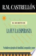 libro El Secreto De La Fe Y La Esperanza