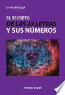 libro El Secreto De Las 22 Letras Y Sus Números