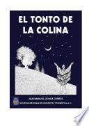 libro El Tonto De La Colina
