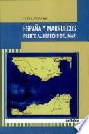 libro España Y Marruecos Frente Al Derecho Del Mar