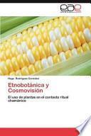 Etnobotánica Y Cosmovisión