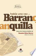 libro Había Una Vez En Barranquilla