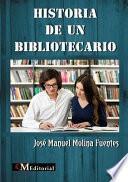 Historia De Un Bibliotecario