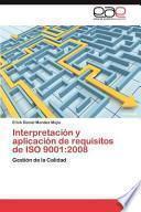 libro Interpretación Y Aplicación De Requisitos De Iso 9001:2008