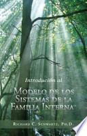 libro Introducción Al Modelo De Los Sistemas De La Familia Interna