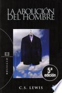 libro La Abolición Del Hombre