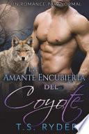 libro La Amante Encubierta Del Coyote