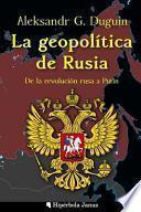 libro La Geopolítica De Rusia