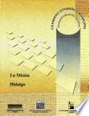 La Misión Estado De Hidalgo. Cuaderno Estadístico Municipal 2000