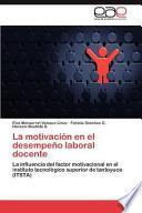 libro La Motivación En El Desempeño Laboral Docente