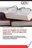 Leer En Inglés En El Nivel Superior: Una Propuesta Didáctica