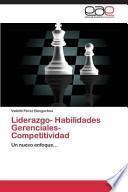 Liderazgo  Habilidades Gerenciales  Competitividad