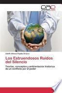 libro Los Estruendosos Ruidos Del Silencio