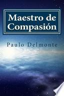 libro Maestro De Compasión