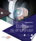 Manual. El Proceso De Emprender (adgd082po). Especialidades Formativas