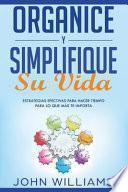 libro Organice Y Simplifique Su Vida