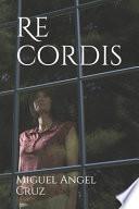 libro Re Cordis