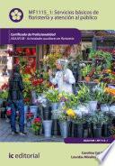 libro Servicios Básicos De Floristería Y Atención Al Público. Agaj0108