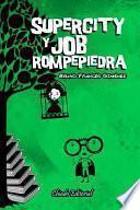 libro Supercity Y Job Rompepiedra