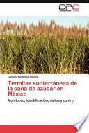 libro Termitas Subterráneas De La Caña De Azúcar En México