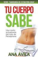 libro Tu Cuerpo Sabe