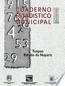 Tuxpan Estado De Nayarit. Cuaderno Estadístico Municipal 1998