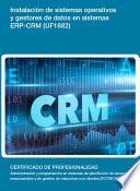Uf1882   Instalación De Sistemas Operativos Y Gestores De Datos En Sistemas Erp Crm