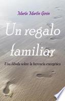 libro Un Regalo Familiar