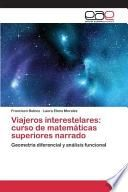 Viajeros Interestelares: Curso De Matemáticas Superiores Narrado