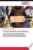 libro Y Los Muertos No Mueren...