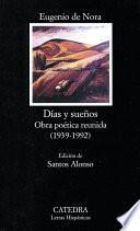 libro Días Y Sueños. Obra Poética Reunida (1939 1992)
