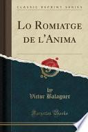 Lo Romiatge De L Anima (classic Reprint)