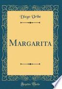 Margarita (classic Reprint)