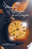 libro Memorias Y Reflexiones De Un Corazón