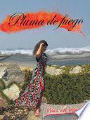 libro Pluma De Fuego