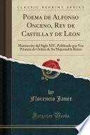 Poema De Alfonso Onceno, Rey De Castilla Y De Leon