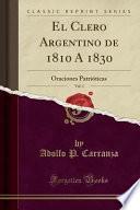 libro El Clero Argentino De 1810 Á 1830, Vol. 1