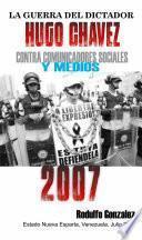 libro La Guerra Del Dictador Hugo Chavez