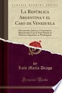 libro La República Argentina Y El Caso De Venezuela