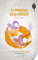 libro La Venganza De La Realidad