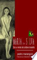 libro María Da Silva, Solo Un Retrato Del Cotidiano Brasileño