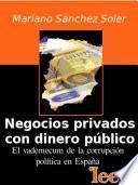 libro Negocios Privados Con Dinero Público