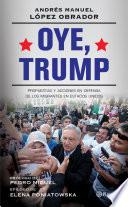 libro Oye, Trump