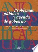 libro Problemas Públicos Y Agenda De Gobierno